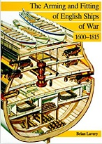 The Arming and Fitting of English Ships of War 1600 1815